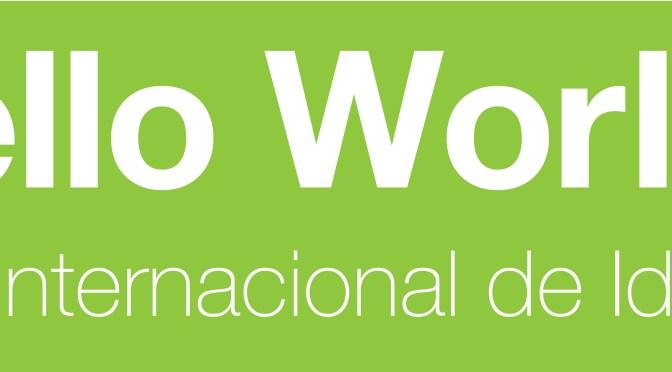 Llega HELLO WORLD 2017 la FERIA INTERNACIONAL DE VIAJES E IDIOMAS